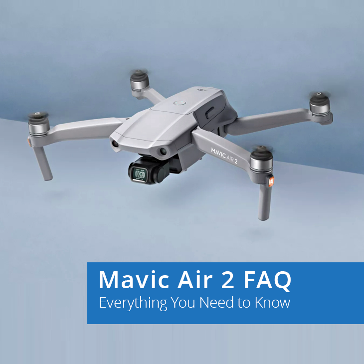 DJI Mavic Air 2 FAQ – Everything You Need to Know